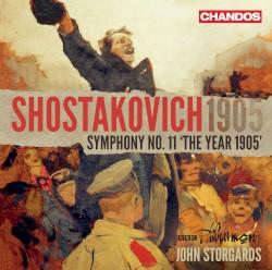 "Symphony no. 11 ""The Year 1905"" by Shostakovich ;   BBC Philharmonic ,   John Storgårds"
